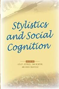 Stylistics and Social Cognition. (Pala Papers) by
