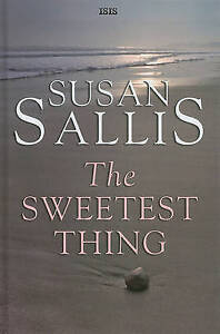 The Sweetest Thing by Sallis, Susan
