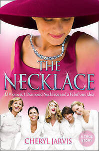 THE NECKLACE: A True Story of 13 Women by Cheryl Jarvis : WH4-B124 : PB56 : NEW