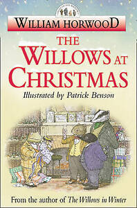 Very Good, The Willows at Christmas (Tales of the Willows), Horwood, William, Bo