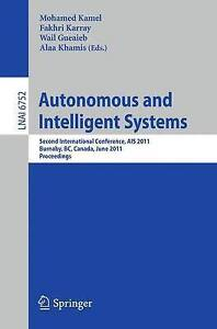Autonomous and Intelligent Systems by Springer-Verlag Berlin and Heidelberg...