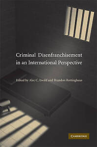 Criminal Disenfranchisement in an International Perspective, , Very Good conditi