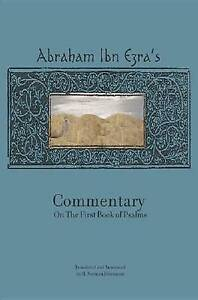 Rabbi Abraham Ibn Ezra's Commentary on Second Book Psalms by Ibn Ezra Abraham Be