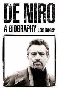De Niro: A Biography by John Baxter (Paperback, 2003)