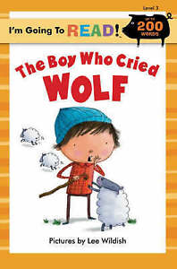 The Boy Who Cried Wolf by Wildish, Lee -Paperback