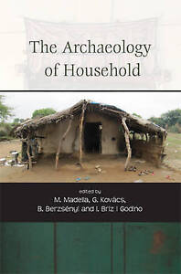 NEW The Archaeology of Household