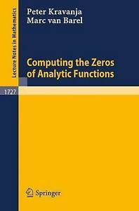 Computing the Zeros of Analytic Functions (Lecture Notes in Mathematics, Vol. 17