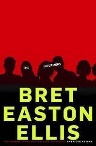New THE INFORMERS Bret Easton Ellis (brett) pb Book