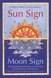 SUN SIGN MOON SIGN NEW ED PB, CHARLES HARVEY AND S, New Book