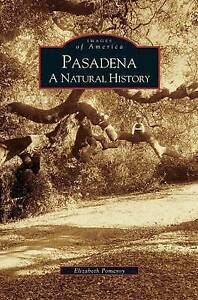 Pasadena-A-Natural-History-by-Pomeroy-Elizabeth-Hcover