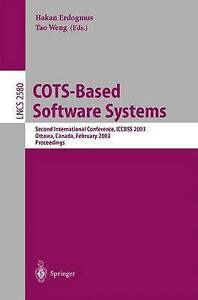 COTS-Based Software Systems: Second International Conference, ICCBSS 2003 Ottawa