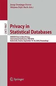 Privacy in Statistical Databases: UNESCO Chair in Data Privacy, International...