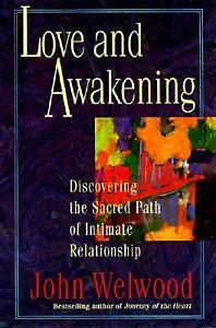 Love-and-Awakening-Discovering-the-Sacred-Path-of-Intimate-Relationship-Welwoo