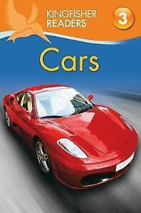 Kingfisher Readers: Cars (Level 3: Reading Alone with Some Help), Feldman, Thea,
