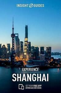Insight Guides: Experience Shanghai  BOOK NEW