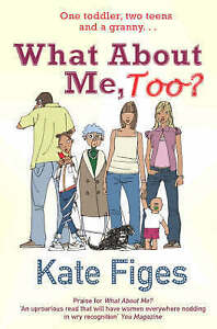 What About Me, Too?, Figes, Kate, Very Good Book