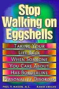 Stop Walking on Eggshells: Taking Your Life Back When Someone You Care-ExLibrary