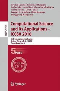 Computational Science and its Applications - ICCSA: 16th International...
