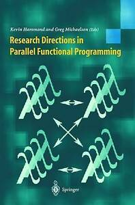 Research Directions in Parallel Functional Programming by Hammond, Kevin