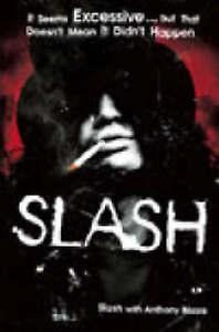 SLASH With Anthony Bozza -  Brand New- Large Paperback