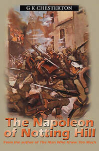Napolean of Notting Hill by Chesterton, G. K. -Paperback