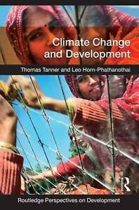 Climate Change and Development by Leo Horn-Phathanothai, Thomas Tanner...