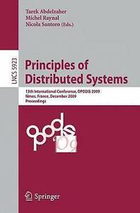Principles of Distributed Systems: 13th International Conference, OPODIS 2009,