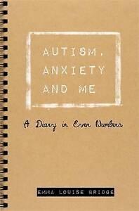 L-039-autisme-anxiete-et-moi-un-journal-en-meme-Nombre-par-Emma-Louise-Pont