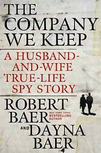 The-Company-We-Keep-A-Husband-and-Wife-True-Life-Spy-Story-ExLibrary