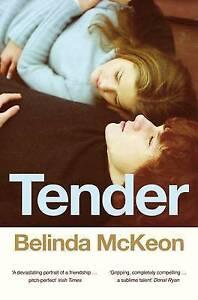 Tender, Belinda McKeon