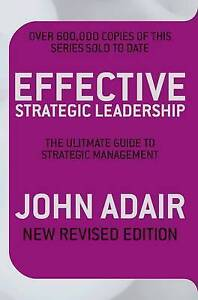 Effective-Strategic-Leadership-The-Complete-Guide-to-Strategic-Management-by