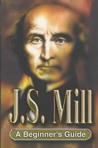 USED-VG-J-S-Mill-A-Beginner-039-s-Guide-by-Michel-Petheram