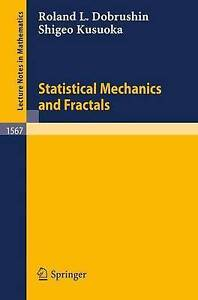 NEW Statistical Mechanics and Fractals (Lecture Notes in Mathematics)
