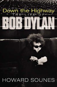 Down-the-Highway-The-Life-of-Bob-Dylan-GOOD-Book