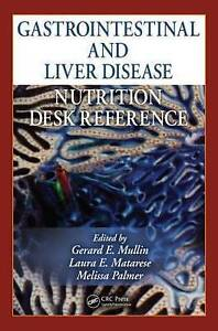 Gastrointestinal and Liver Disease Nutrition Desk Reference by Taylor &...