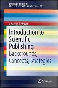Introduction to Scientific Publishing Backgrounds Concepts Strategies
