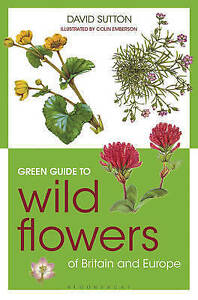 Green Guide to Wild Flowers Of Britain And Europe by David Sutton (Paperback, 2…