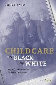 Child Care in Black and White, Jessie B. Ramey