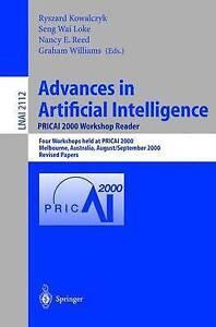 Advances in Artificial Intelligence. PRICAI 2000 Workshop Reader: Four Workshops