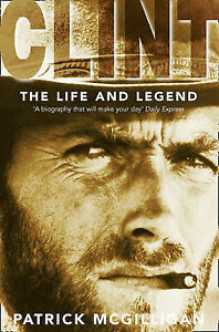 Clint-The-Life-and-Legend-by-Patrick-McGilligan-Paperback-2000