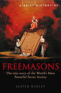 A-Brief-History-of-the-Freemasons-Ridley-Jasper-New-Book