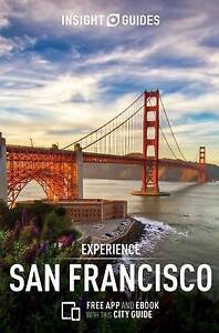 Insight Guides: Experience San Francisco (Insight Experience Guides), APA Public