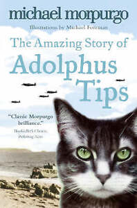 The-Amazing-Story-of-Adolphus-Tips-by-Michael-Morpurgo-Paperback-2006