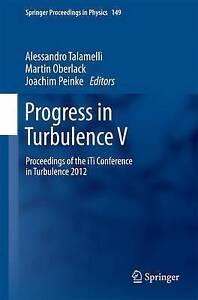 Progress in Turbulence V: Proceedings of the iTi Conference in Turbulence...