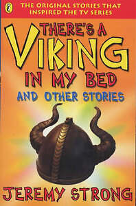 There's a Viking in My Bed and Other Stories by Jeremy Strong (Paperback, 2001)
