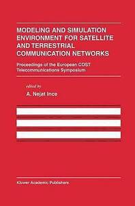 Modeling and Simulation Environment for Satellite and Terrestrial Communication