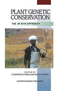 Plant Genetic Conservation: The in situ approach by Maxted, Nigel, Ford-Lloyd,