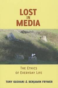 Lost in Media, Tony Kashani