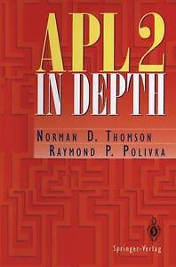 NEW APL2 in Depth (Springer Series in Statistics) by Norman D. Thomson