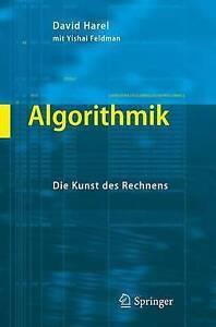 Algorithmik: Die Kunst Des Rechnens by Yishai Feldman, David Harel (Paperback...